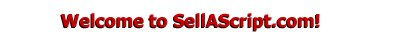 Welcome to SellAScript.com!